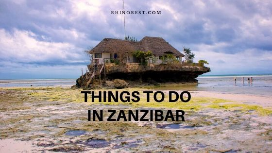 Memorable Things to Do while Traveling in Zanzibar