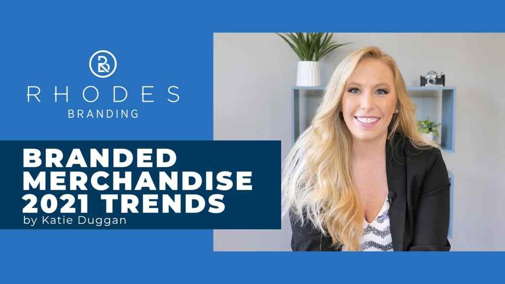 Branded Merchandise Trends in 2021