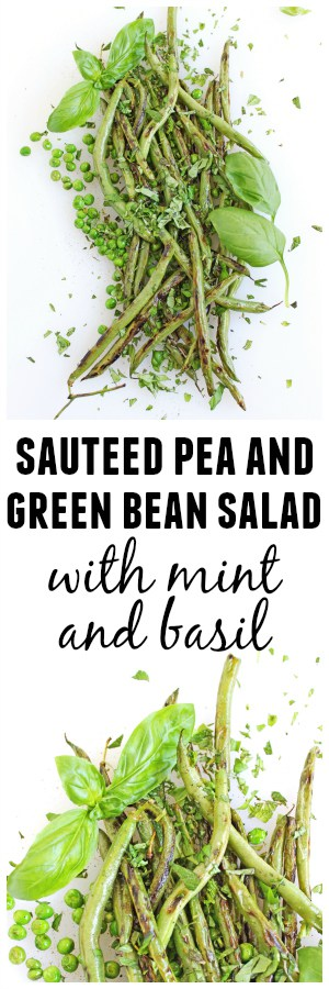 Sautéed pea and green bean salad recipe! Topped with fresh mint and basil, and ready in only 15 minutes. So simple and delicious! Vegan, vegetarian, gluten free, paleo.