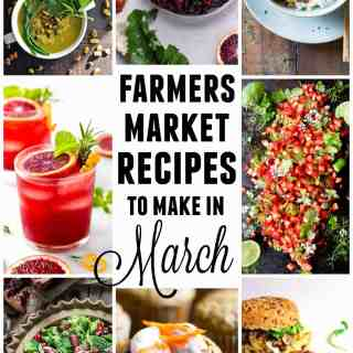 15 Farmers market recipes to make in March! Delicious, vegetarian, late winter/ early spring, (mostly) healthy recipes made with fresh, seasonal produce from your local farmers market or CSA bin. Eat local!