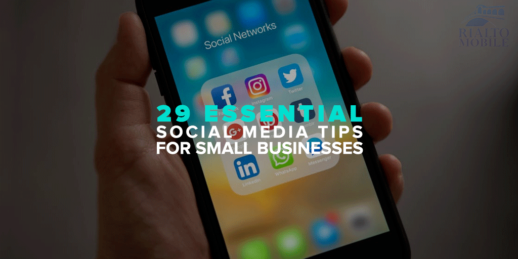 29 Essential Social Media Tips for Small Businesses