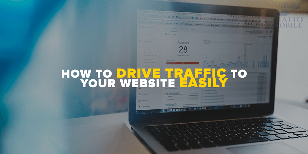 How to Drive Traffic to Your Website Easily