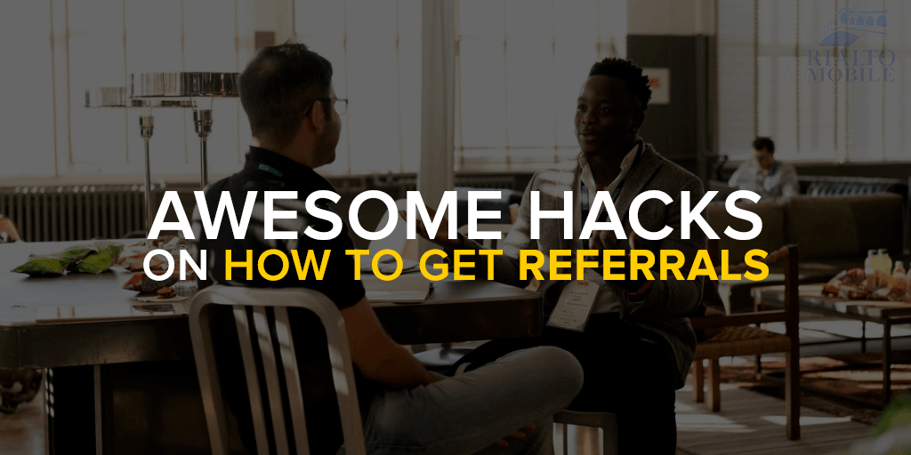 Awesome Hacks on How to Get Referrals