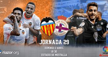 Jornada 29 Liga Santander Valencia CF Deportivo de La Coruña