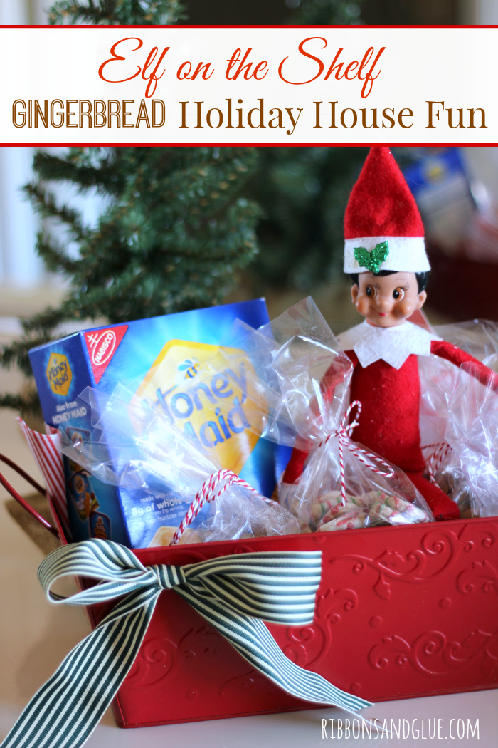 Elf On The Shelf Gingerbread Holiday House Fun