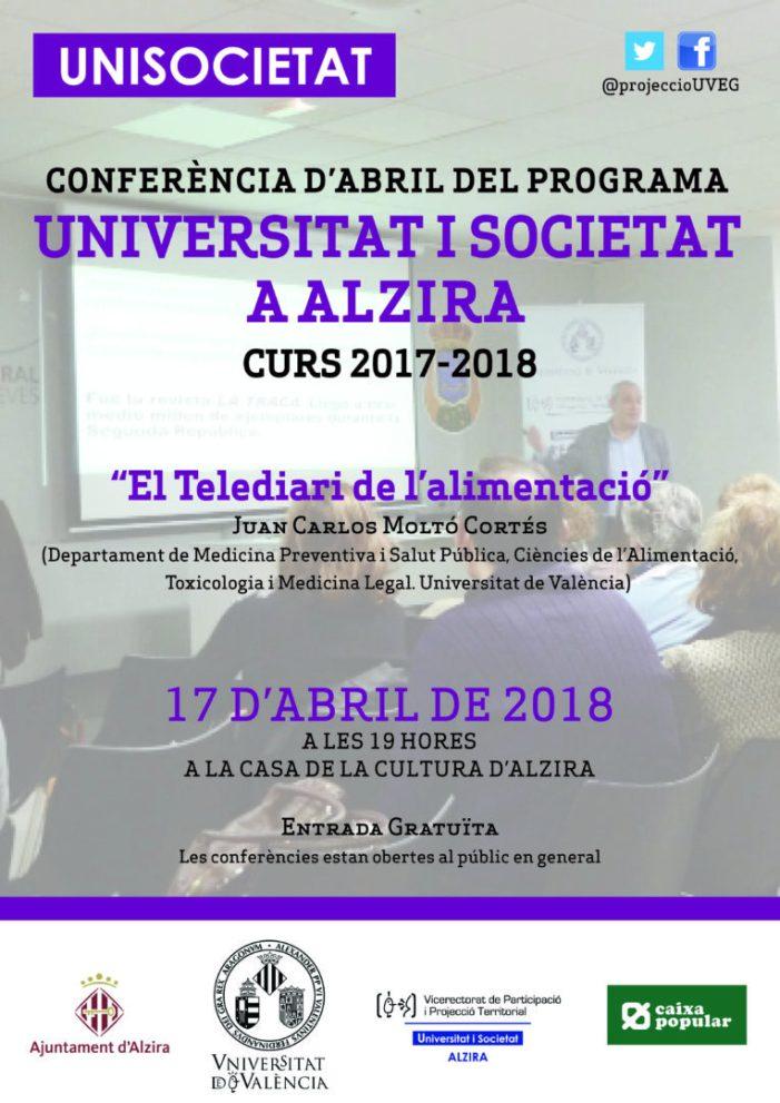 """""""El Telediari de l'alimentació"""" amb Juan Carlos Moltó Cortés, és la pròxima conferència que oferix UNISOCIETAT el dia 17 d'abril a Alzira"""