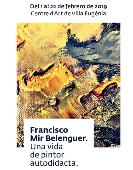 De l'1 al 22 de febrer, exposició pictòrica de Mir Belenguer a Vila Eugènia