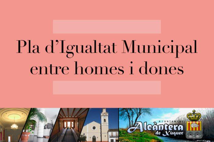 Alcàntera de Xúquer posa en marxa el seu Pla d'Igualtat Municipal entre Dones i Homes