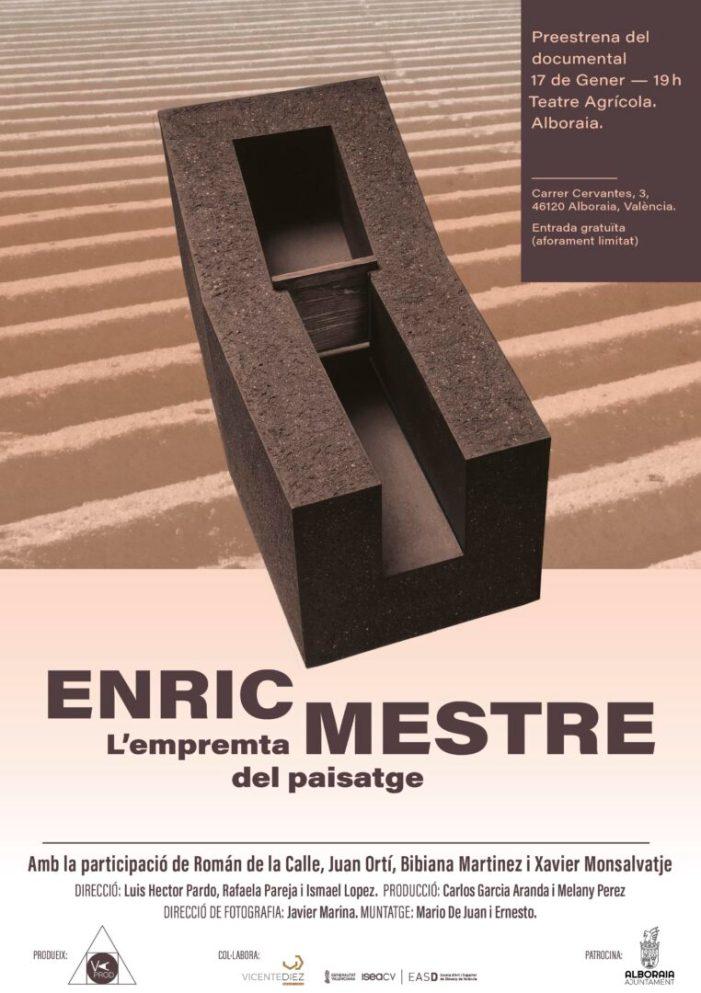 """El 17 de gener es preestrena a Alboraia """"L'empremta del paisatge"""", documental sobre l'artista Enric Mestre"""