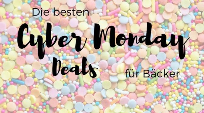 Die besten Cyber Monday Deals für Bäcker