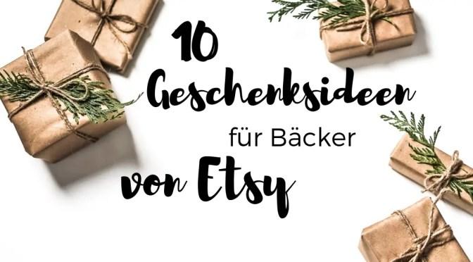 10 Geschenksideen für Bäcker von Etsy