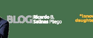 El Blog de Ricardo Salinas