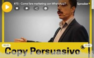 Podcast Copy Persuasivo WhatsApp Marketing Professionale