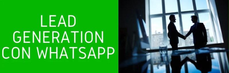 Lead generation con whatsapp marketing professionale