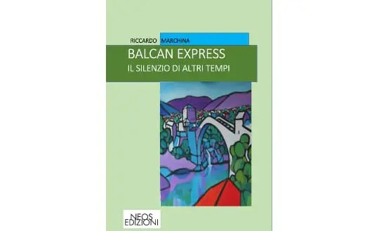 balkan express - ebook - Riccardo Marchina