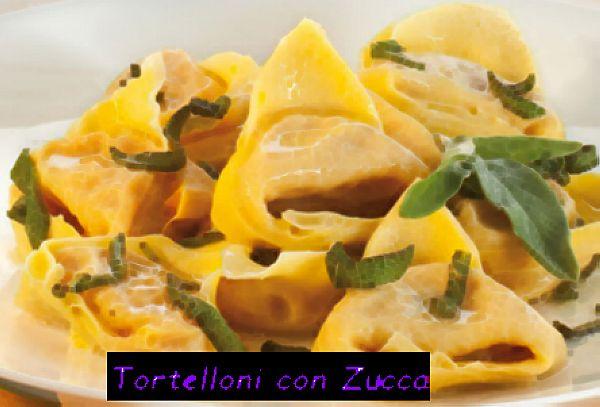 Tortelloni con Zucca e Ricotta