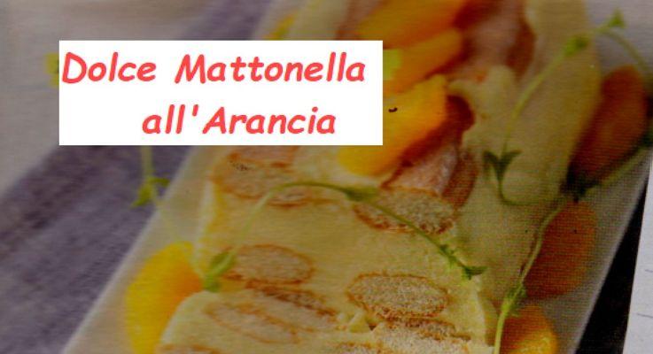 Ricetta di Cucina Mattonella all'arancia