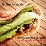 Piadina integrale con melanzane e guacamole | Eggplant and guacamole healthy wrap