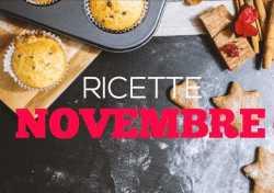 Ricette del mese: Novembre
