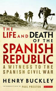IB edition of Henry Buckley's long lost memoir of the Spanish Civil War