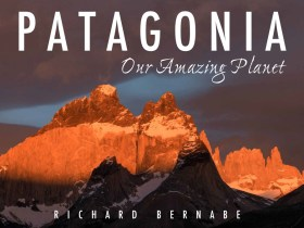 Free e-book: Patagonia, Our Amazing Planet