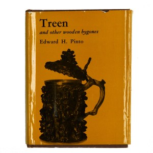 TREEN AND OTHER WOODEN BYGONES by EDWARD H PINTO