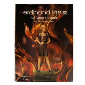 FERDINAND PREISS: ART DECO SCULPTOR - THE FIRE AND THE FLAME