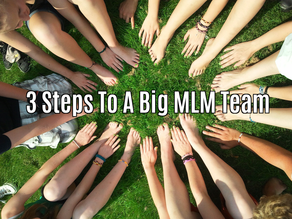 The 3 Stages To Building A Big Team In Your MLM