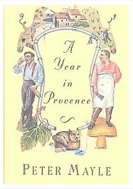 "Peter Mayle's ""A Year in Provence"""