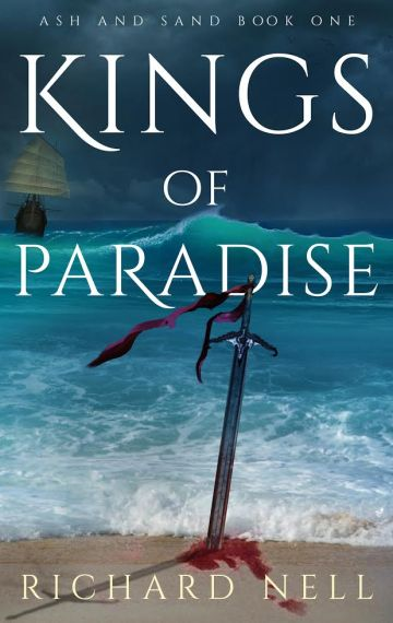 Kings of Paradise – Ash and Sand Book 1
