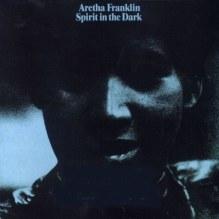 Aretha Franklin - Spirit in the Dark