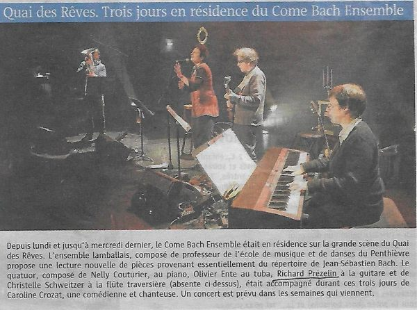 Quai des Rêves. Résidence du Come Bach Ensemble