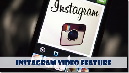 How brands use Instagram Video Feature for Marketing?