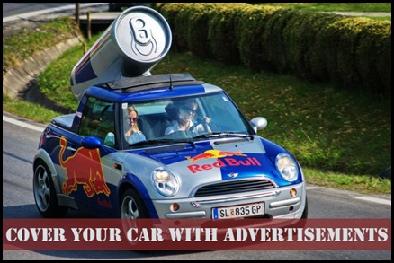Cover your Car with Advertisements and Make Money!