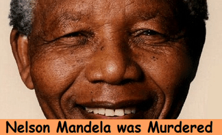 Nelson Mandela was murdered