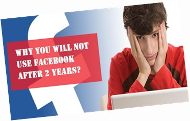 Why You Will NOT Use Facebook