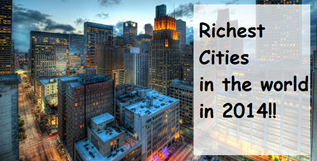 Richest cities in the world in 2014