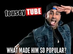 FouseyTube turn popular?
