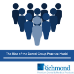 The Rise of the Dental Group Practice Model | Richmond Dental & Medical
