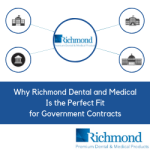 Why Richmond Dental and Medical Is the Perfect Fit for Government Contracts