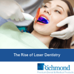 The Rise of Laser Dentistry