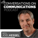 Conversations on Communications Podcast Joel Kessel