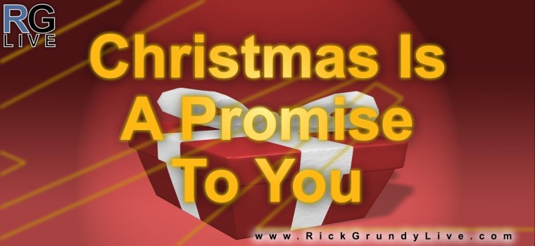 Christmas Is A Promise To You