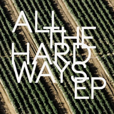 All The Hard Ways - Ambient Music EP Album Cover Art