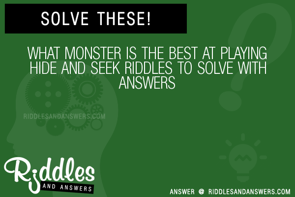 30 What Monster Is The Best At Playing Hide And Seek