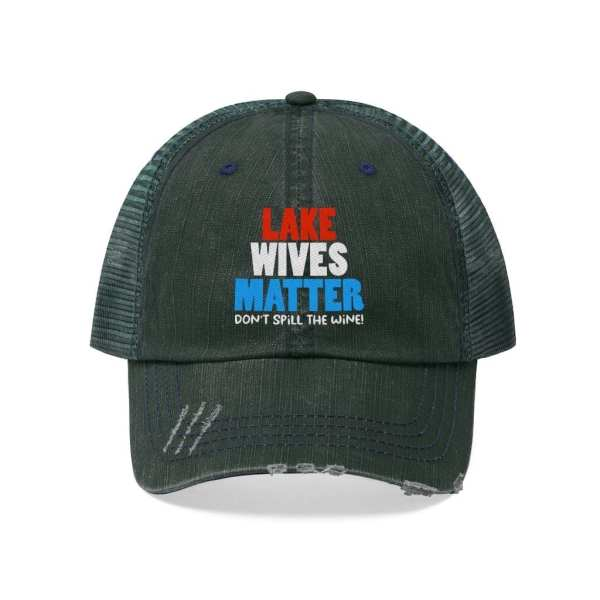 lake wives matter don't spill the wine hat, RideNReel, Ride n Reel, Ride and Reel