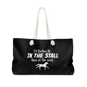 I'd Rather Be In The Stall Than At The Mall – Weekender Bag