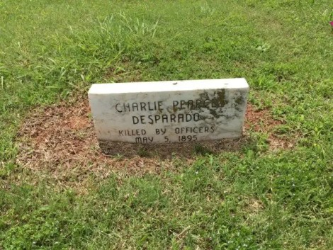 Charlie Pearson was a desparado buried in Boot Hill.