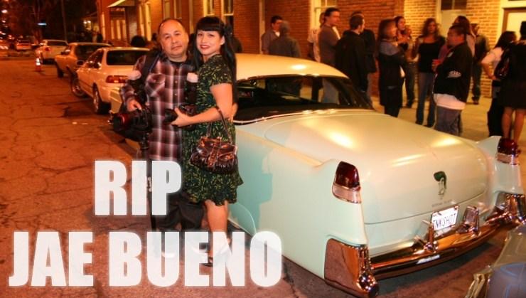 #rip+jae+bueno+featured
