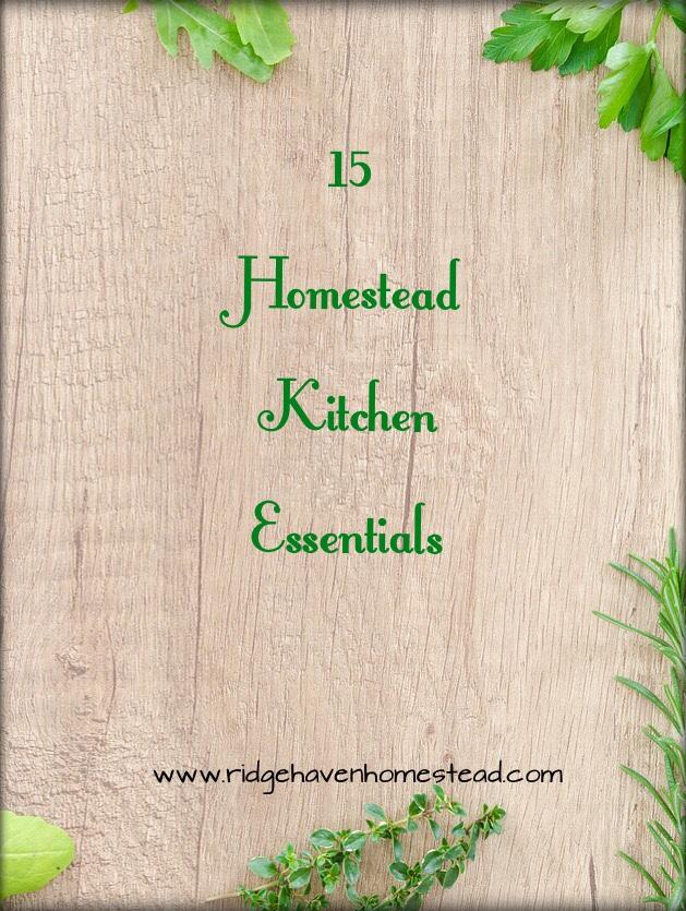 homestead kitchen essentials